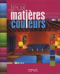 Adrienne Chinn - Jeux de matières et de couleurs - Décoration d'intérieur.