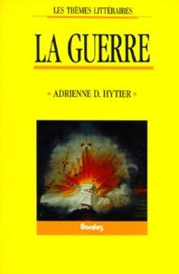 Adrienne Hytier - La Guerre.