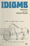 Adrienne et Michel Claude - Idioms.