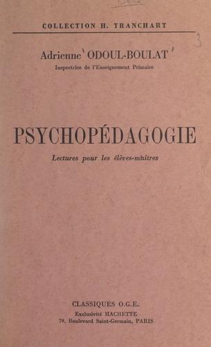 Psychopédagogie. Lectures pour les élèves-maîtres