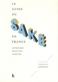 Le guide du saké en France - Apprendre, déguster, acheter.pdf