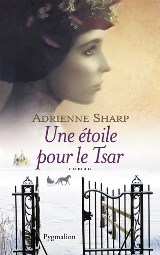 Adrienne Sharp - Une étoile pour le tsar.