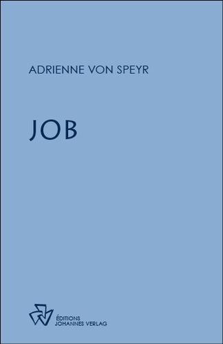 Adrienne von Speyr - Job.