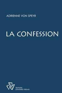 Adrienne von Speyr - La confession.