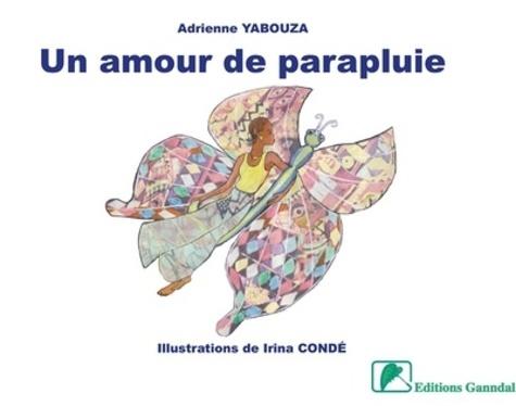 Adrienne Yabouza et Irina Conde - Un amour de parapluie.