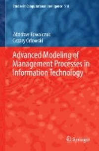 Advanced Modeling of Management Processes in Information Technology.