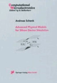 Advanced Physical Models for Silicon Device Simulation.