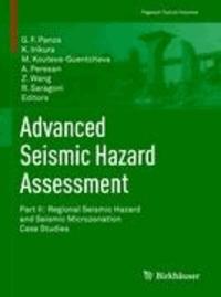 Advanced Seismic Hazard Assessment 2 - Part II: Regional Seismic Hazard and Seismic Microzonation Case Studies.