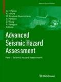 Advanced Seismic Hazard Assessment - Part I: Seismic Hazard Assessment.