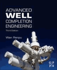 Advanced Well Completion Engineering.