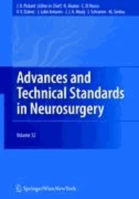 Advances and Technical Standards in Neurosurgery Vol. 32.
