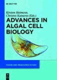 Advances in Algal Cell Biology.