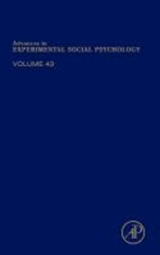 Advances in Experimental Social Psychology 43.