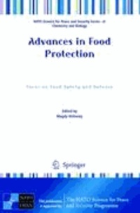 Magdy Hefnawy - Advances in Food Protection - Focus on Food Safety and Defense.
