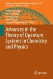 Philip E. Hoggan - Advances in the Theory of Quantum Systems in Chemistry and Physics.