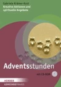 Adventsstunden - Kreative Aktionen und spirituelle Angebote.