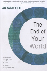 Adyashanti - The End of Your World.