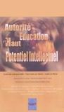 AE-HPI - Autorité, éducation et haut potentiel intellectuel.
