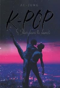 Livre en ligne télécharger pdf K-Pop  - Entre dans la danse 9782821211629