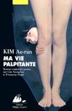 Ae-ran Kim - Ma vie palpitante.