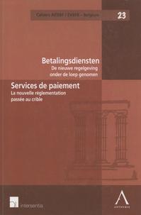 AEDBF Belgique - Services de paiement - La nouvelle réglementation passée au crible.