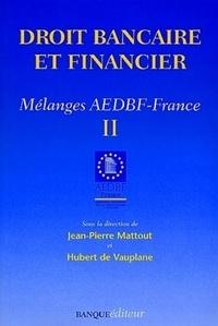 DROIT BANCAIRE ET FINANCIER. Tome 2, Mélanges AEDBT-France.pdf