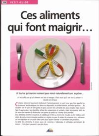 Ces aliments qui font maigrir....pdf