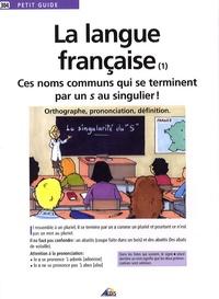 Deedr.fr La langue française - Ces noms communs qui se terminent par un s au singulier! Image