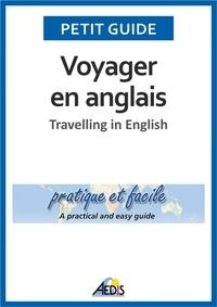 Aedis - Voyager en anglais - Pratique et facile.