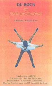 Michel Delannet et Stéphane Gorzkowski - Du Rock au Rock acrobatique - Cassette pédagogique.