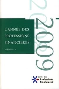 AEF - L'année des professions financières - Volume 4.