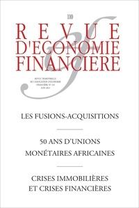 AEF - Les fusions-acquisitions - 50 ans d'unions monétaires africaines.