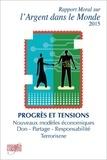 AEF - Rapport moral sur l'argent dans le monde - Progrès et tensions.