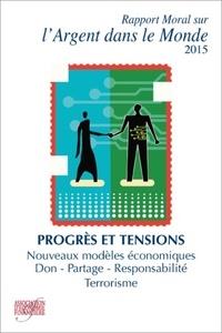Rapport moral sur l'argent dans le monde- Progrès et tensions -  AEF |