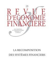 AEF - Revue d'économie financière N° 123, octobre 2016 : La recomposition des systèmes financiers.