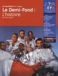 Henri Léglise - AEFA N° 184, 4e trimestre : Le Demi-Fond : l'histoire.