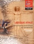 Stéphane Bourdon et James Renault - AEFA N° 200, Décembre 201 : Lexique athlé - Dictionnaire scientifique de l'athlétisme.