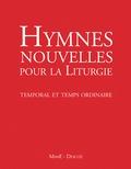 AELF - Hymnes nouvelles pour célébrer les heures - Temporal et temps ordinaire. 1 DVD