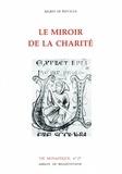 Aelred de Rievaulx saint - Le miroir de la charité.