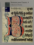 Aelred de Rievaulx saint - Sermons pour l'année - Volume 4, Sermons 47 à 64.