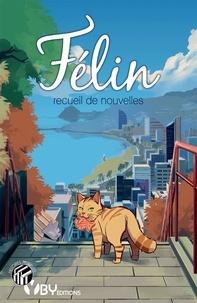 Aeph et  Elline - Félin - Recueil de nouvelles.