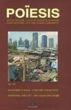 Stéphane Gruet - Poïesis N° 15 : Inventer la ville : l'oeuvre collective - Edition bilingue français-anglais.