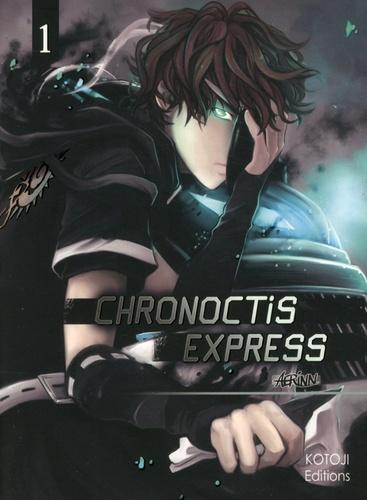Aerinn - Chronoctis express Tome 1 : .