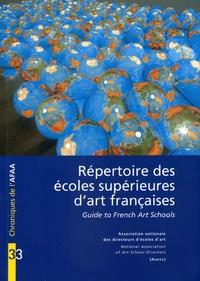 AFAA - Répertoire des écoles supérieures d'art françaises - Guide to French Art Schools.