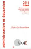 AFAE - Administration et Education N° 129, Mars 2011 : L'Ecole à l'ère du numérique.
