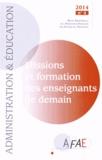 Emmanuel Fraisse et Michèle Sellier - Administration et Education N° 144, Décembre 201 : Missions et formation des enseignants de demain.