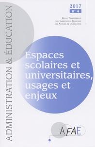 Bernard Dizambourg et Lydie Klucik - Administration et Education N° 156, décembre 201 : Espaces scolaires et universitaires, usages et enjeux.