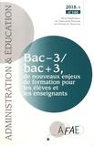 Bernard Dizambourg et Françoise Martin-Van Der Haegen - Administration et Education N° 160, décembre 201 : Bac – 3/bac + 3, de nouveaux enjeux de formation pour les élèves et les enseignants.