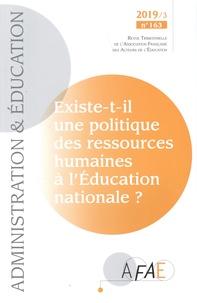 Lydie Klucik - Administration et Education N° 163, septembre 20 : Existe-t-il une politique des ressources humaines à l'Education nationale ?.