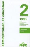 AFAE - Administration et Education N° 70, 2e trimestre  : L'enseignement primaire.